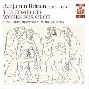 The Complete Works for Oboe (Alexei Utkin, Hermitage Chamber Orchestra)