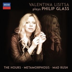 The Hours, Metamorphosis, Mad Rush (Valentina Lisitsa)