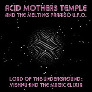 Lord Of The Underground: Vishnu And The Magic Elixer