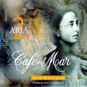 Cafe Del Mar - Aria 2: New Horizon