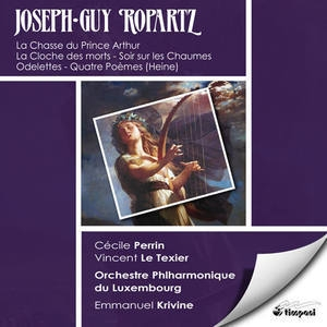 Ropartz - Symphonic Poems