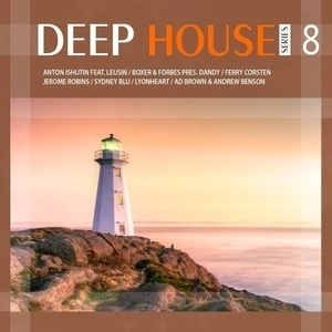Deep House Series 8