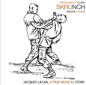Jacques Lacan, A True Musical Story