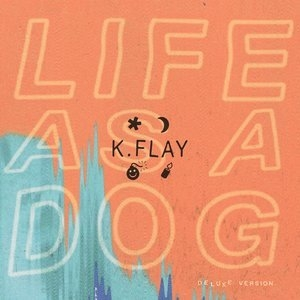 Life As A Dog (deluxe Version)