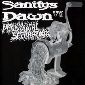 Sanitys Dawn & Mechanical Separation