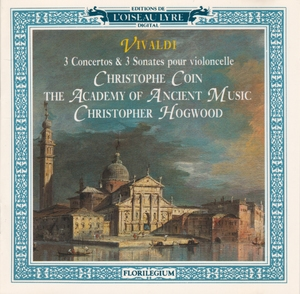 3 Cello Concertos & 3 Cello Sonatas - Ch.Coin (vcl), Academy of Ancient Music (Ch.Hogwood)