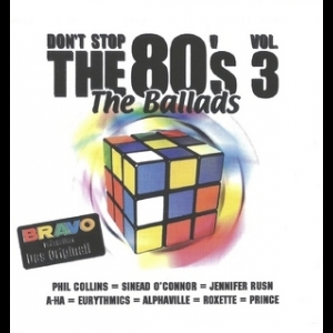 Don' t Stop The 80' S Vol.3 - Balladen (disc 1)