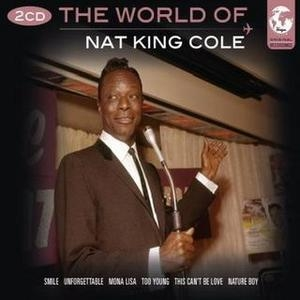 The World Of Nat King Cole (cd1)