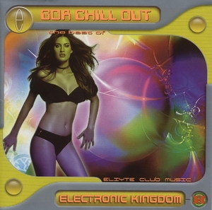 Electronik Kingdom - Goa Chill Out (disk 2)