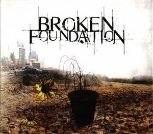 Broken Foundation