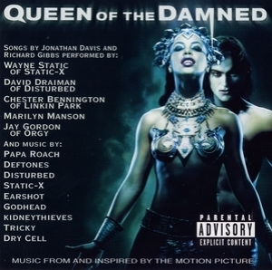 Queen of the Damned OST / Королева Проклятых