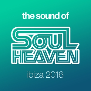 The Sound Of Soul Heaven Ibiza