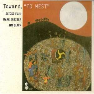 Toward, 'to West'