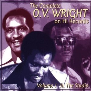 The Complete O.v. Wright - Vol 1