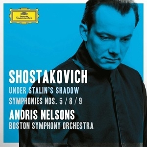 Under Stalin's Shadow - Symphonies 5 / 8 / 9 (Andris Nelsons)