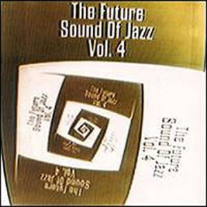 The Future Sound Of Jazz 4 (Disk 1)