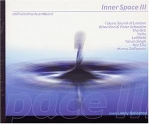 Inner Space Chill Out Vol. 3   (CD1)