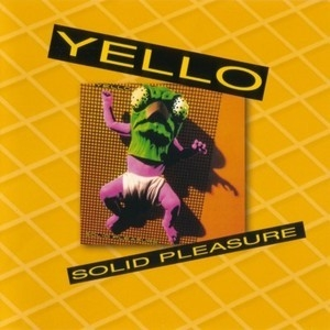 Solid Pleasure (2005 Reissue, Remaster Series)