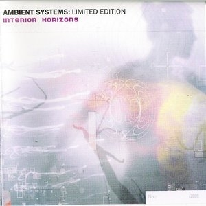 Ambient Systems: Interior Horizons (LIMITED EDITION)