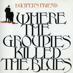 ...where The Groupies Killed The Blues
