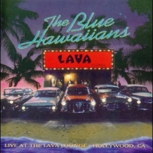 Live At The Lava Lounge