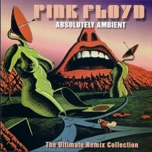 Absolutely Ambient - The Ultimate Remix Collection (The Stringman remixes)