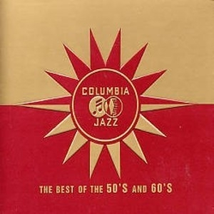 Columbia Jazz - The Best of the 50's and 60's