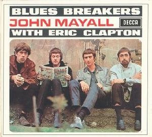 Bluesbreakers With Eric Clapton (Remastered 2006) (CD1)