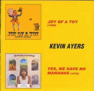 Joy Of A Toy(69)/Yes,We Have No Mananas(76)