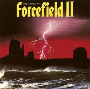 Forcefield II: The Talisman