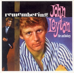 Remembering John Leyton - The Anthology