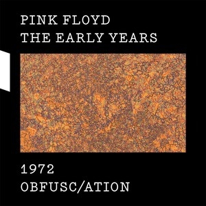 The Early Years 1972: Obfusc/ation