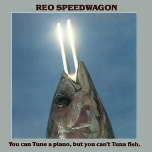 You Can Tune A Piano, But You Can't Tuna Fish (Vinyl)