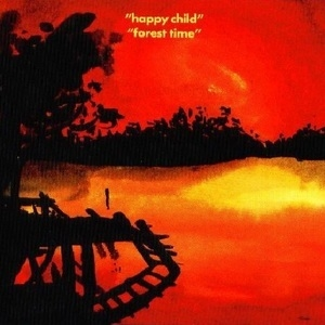 Happy Child - Forest Time [CDS]