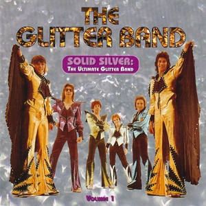 Solid Silver: The Ultimate Glitter Band (2CD)