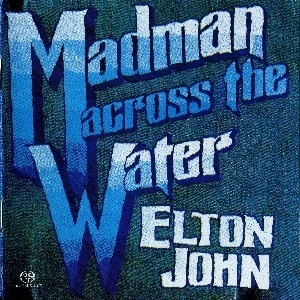 Madman Across The Water (Remastered 2004, Hybrid SACD)