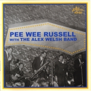 Pee Wee Russell With The Alex Welsh Band