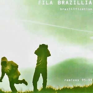 Brazilification Remixes 95-99 (CD2)