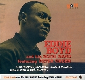 Eddie Boyd And His Blues Band (featuring Peter Green)