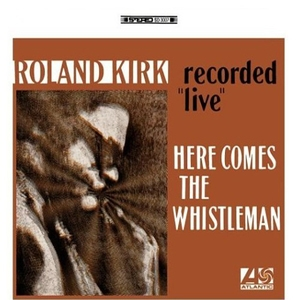 Here Comes The Whistleman (recorded 'live')