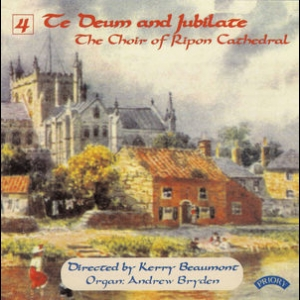 Te Deum & Jubilate, Vol. 4