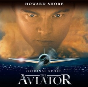 The Aviator - Original Score / Авиатор