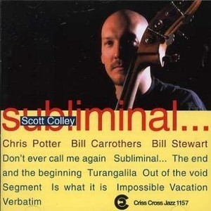 Scott Colley Quartet - Subliminal...
