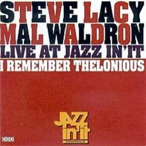 I Remember Thelonious - Live At Jazz In'it