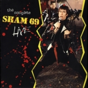 The Complete Sham 69 Live
