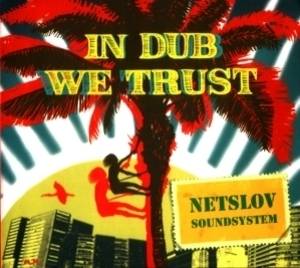 In Dub We Trust