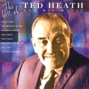 The Best Of Ted Heath And His Music