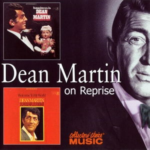 Happiness Is Dean Martin / Welcome To My World
