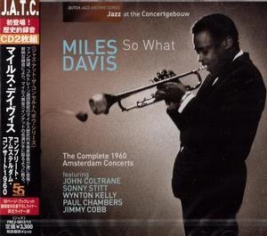 So What. The Complete 1960 Amsterdam Concerts (CD1)