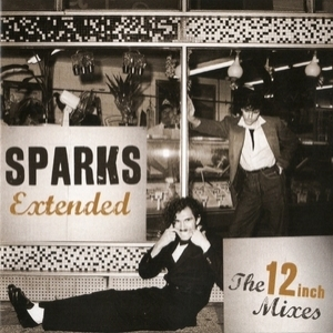 Sparks Extended: The 12 Inch Mixes (2CD)